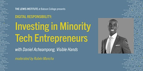 Digital Responsibility: Investing in Minority Tech Entrepreneurs tickets
