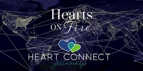 Hearts on Fire & Heart Connect Fellowship 6pm Weekly Meeting tickets