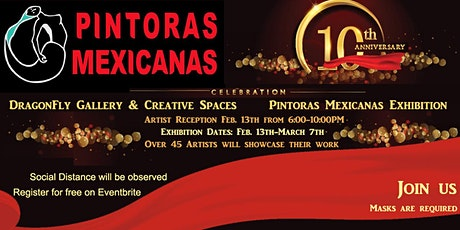 Pintoras Mexicanas 10th Anniversary Exhibition tickets