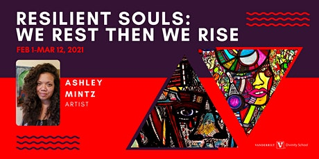 Resilient Souls: We Rest Then We Rise Exhibit Opening and Gallery Talk tickets