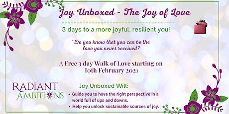 Joy Unboxed - The Joy of Love tickets