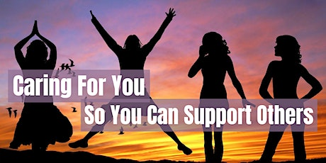 Caring for you, so you can support  others -Holistic Wellbeing Afternoon tickets