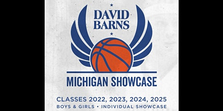 2021 David Barns Michigan HS Basketball Boys & Girls Individual Showcase tickets