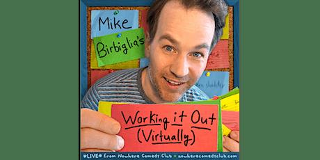 Mike Birbiglia: Working It Out Worldwide Part #6 tickets