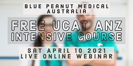 Free UCAT ANZ Intensive Course  | Get Into Medicine and Dentistry tickets