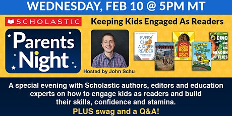 Scholastic Parents Night: Keeping Kids Engaged As Readers tickets