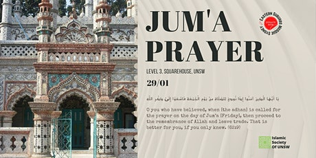 Jum`a (Friday) Prayer at ISOC UNSW Friday 29th January 2021 tickets