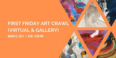 March First Friday Art Crawl (Champagne & Chocolate Member Showcase) tickets