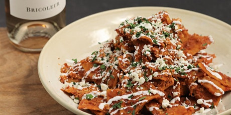"""""""In the Kitchen"""" with Bricoleur - Chilaquiles tickets"""