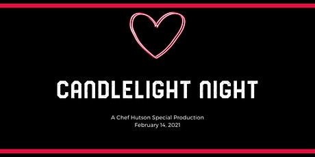 Candlelight Night- 2/14/2021 tickets