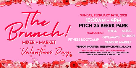 The Brunch! Mixer & Market: Valentine's Day! tickets