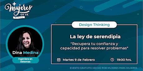 """Taller Design Thinking """"La Ley De Serendipia"""" entradas"""