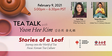 Tea Talk: Stories of a Leaf with Yoon Hee Kim - Part 2 tickets
