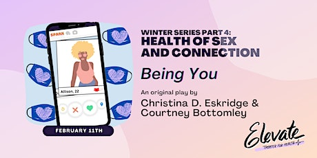 Elevate Winter Series - Part 4: Health of Sex and Connection tickets