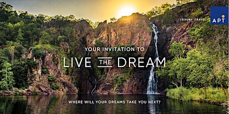 Your Invitation to Live the Dream with APT: Auckland Event tickets