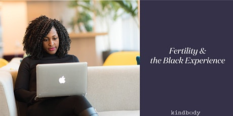 Fertility & the Black Experience tickets
