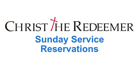 Sunday Service at 10:00am  - Christ the Redeemer Church tickets
