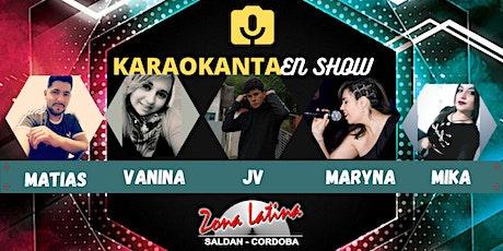Karaokanta en Show - Zona Latina 30/01 tickets