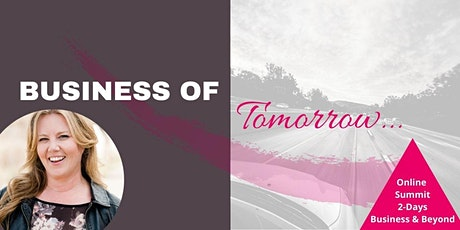 Business of Tomorrow Summit • Beyond the Edge of 2020... tickets