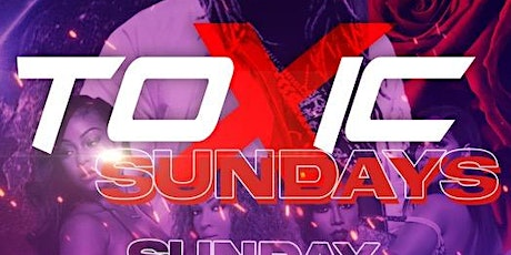 Copy of All New!  Toxic Sundays at 1515 Lounge tickets