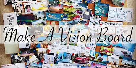 Vision Board / Time Management and Goal Setting tickets