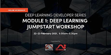 Deep Learning Jumpstart Workshop (22 - 23 February 2021) tickets