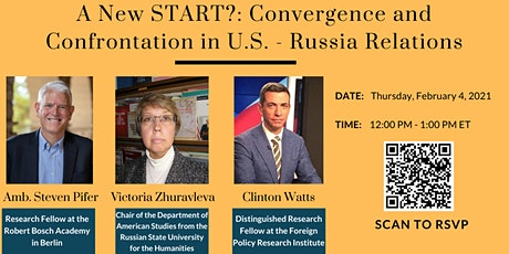 A New START?: Convergence and Confrontation in U.S. - Russia Relations tickets