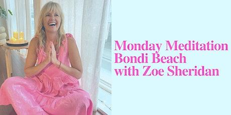 Monday Meditation in Bondi with Zoe Sheridan tickets