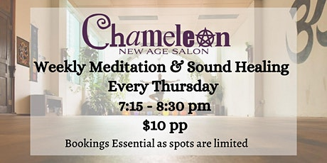 Weekly Meditation and Sound Healing At Chameleon tickets