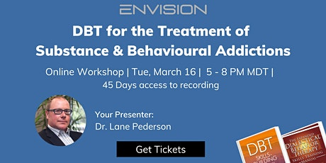 Dialectical Behavior Therapy (DBT)  for the Treatment of Addictions tickets