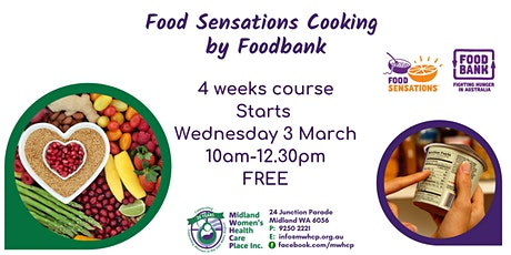FREE 4 Week Cooking Course - Food Sensations (Women Only) tickets