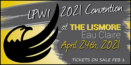 LPWI 2021 Convention tickets