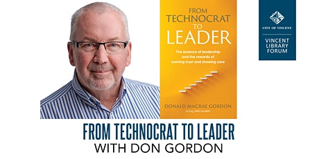 From Technocrat To Leader with Don Gordon tickets