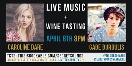 Secret Sounds | Live Music + Wine Tasting (Caroline Dare & Gabe Burdulis) tickets