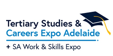 2021 Tertiary Studies and Careers Expo Adelaide TSCEA tickets
