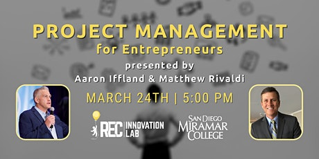 Project Management for Entrepreneurs with Aaron Iffland and Matthew Rivaldi tickets