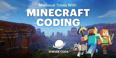 [ONLINE CAMP] Medieval Times With Minecraft Coding - For Ages 8 to 19 tickets
