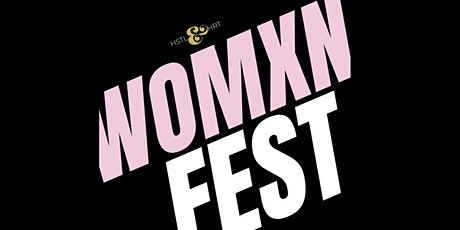 Early bird tickets: Womxn Fest: IWD 2021 (7th - 8th March) tickets