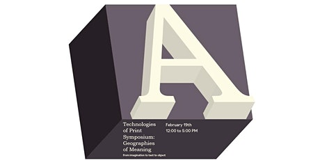 Technologies of Print Symposium: Geographies of Meaning tickets