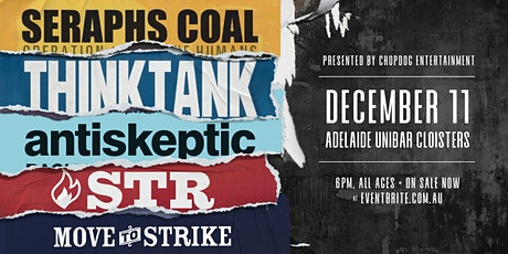 SERAPHS COAL| THINKTANK | ANTISKEPTIC | S.T.R  | MOVE TO STRIKE tickets