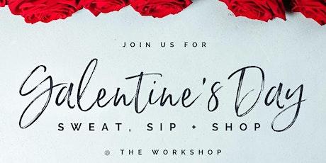 Galentine's Day: Sweat, Sip + Shop tickets