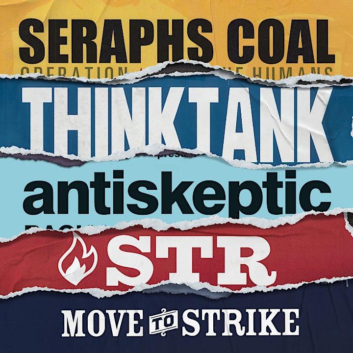SERAPHS COAL| THINKTANK | ANTISKEPTIC | S.T.R  | MOVE TO STRIKE image
