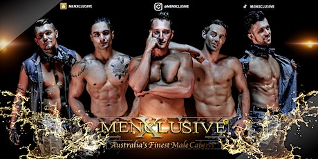 MenXclusive Live | Melbourne Ladies Night 27 Feb tickets