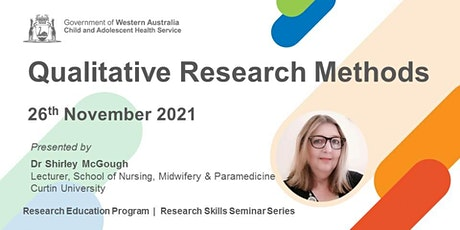 Qualitative Research Methods - 26 Nov tickets