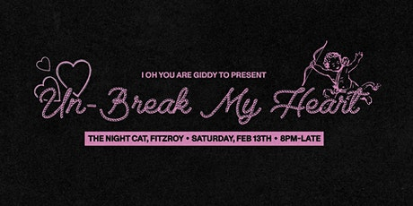 I Oh You Presents: Un-Break My Heart (TICKETS ONLY AVAILABLE AT THE DOOR) tickets