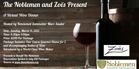 The Noblemen and Zoes - Virtual Wine Dinner tickets