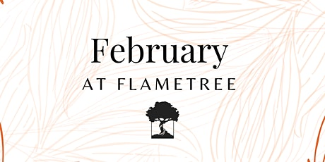FlameTree Sunday Service - 28th February 2021 tickets