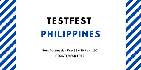 TestFest Philippines | Register for FREE tickets