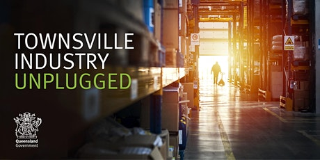 Townsville Industry Unplugged - 17 February 2021 tickets
