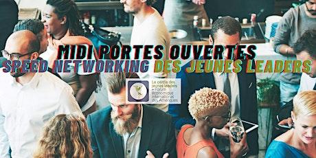 MIDI PORTES OUVERTES - SPEED NETWORKING DES JEUNES LEADERS billets